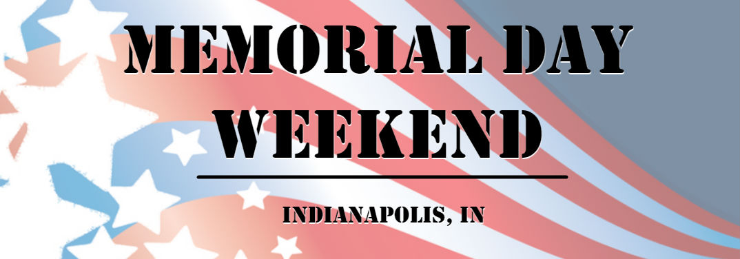 What are your plans for Memorial Day weekend?