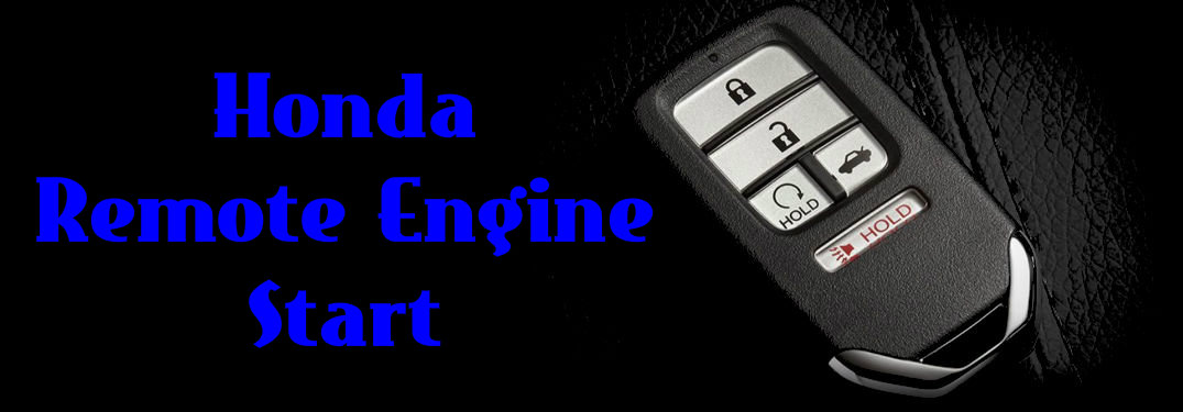 how close do you have to be to use the honda remote engine start. Black Bedroom Furniture Sets. Home Design Ideas