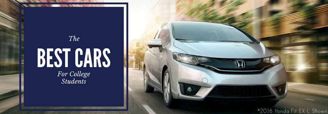 What Are The Best Cars For College Students - Best honda cars
