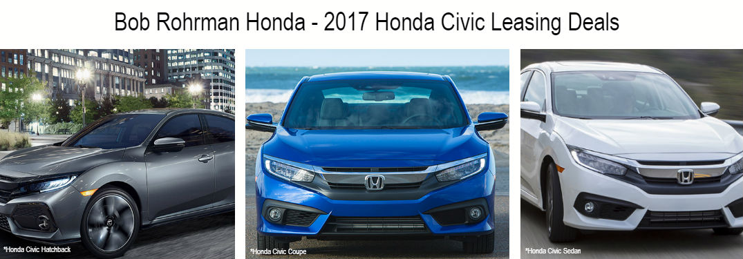 Bob rohrman honda deals on 2017 civic coupe sedan and for Honda civic lease offers