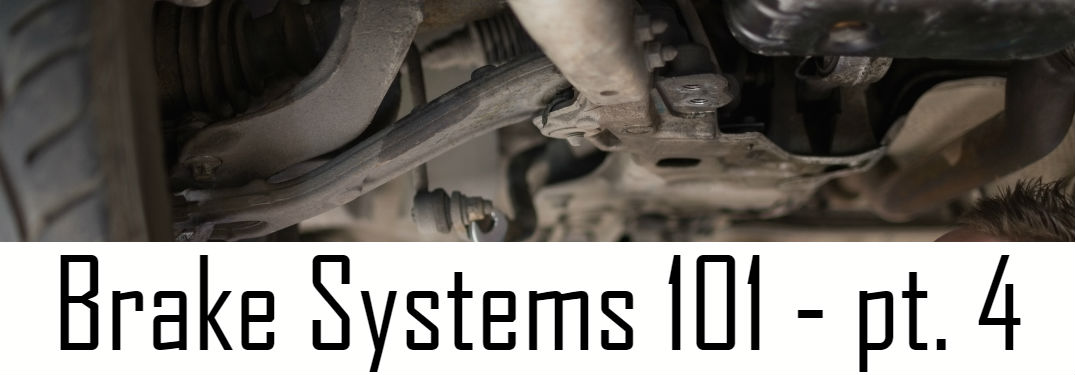 Brake Systems 101 part 4: Different Parts of a Brake System