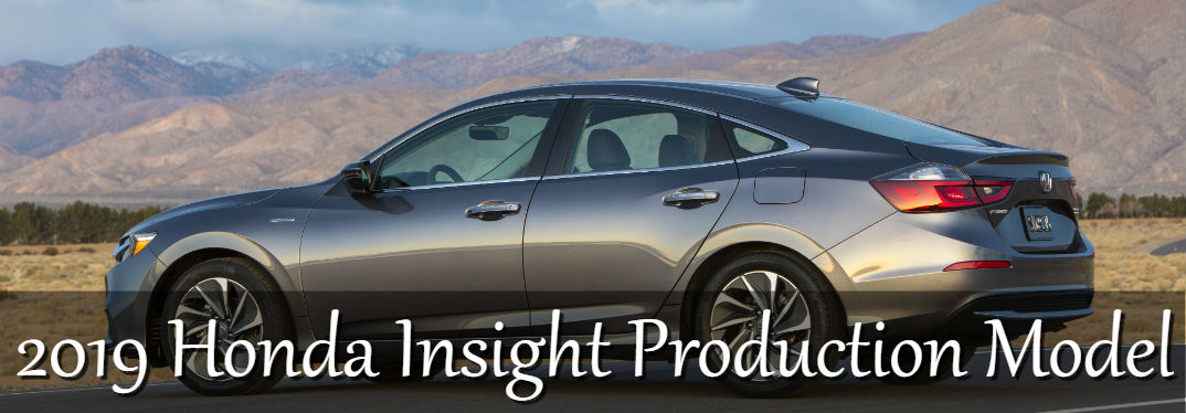 "image of 2019 Honda Insight parked with a mountainous background with text saying: ""2019 Honda Insight Production Model"""
