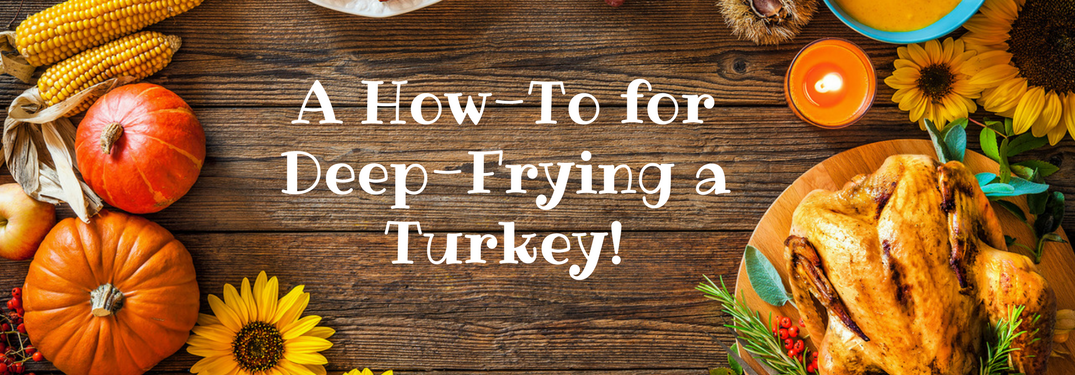 """thanksgiving table with food and """"a how-to for deep-frying a turkey!"""""""