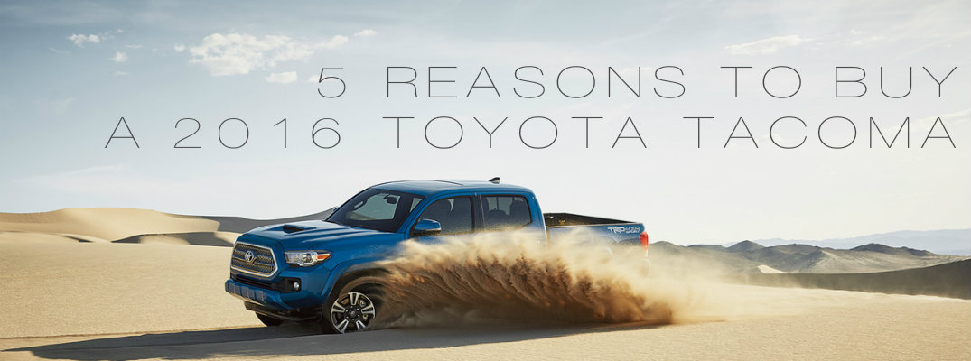 5 reasons to buy a 2016 toyota tacoma. Black Bedroom Furniture Sets. Home Design Ideas