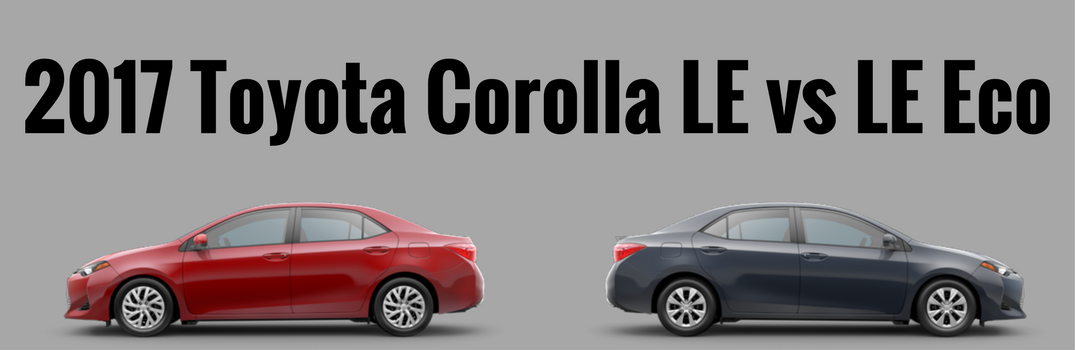 difference between the 2017 toyota corolla le and le eco. Black Bedroom Furniture Sets. Home Design Ideas