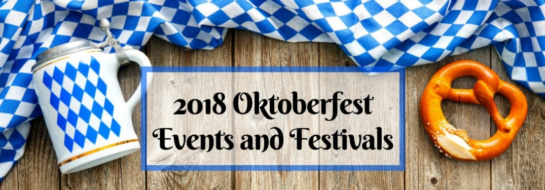 Blue and White Oktoberfest Flag and Beer Stein on a Wood Background with a Pretzel and Black 2018 Oktoberfest Events and Festivals Text