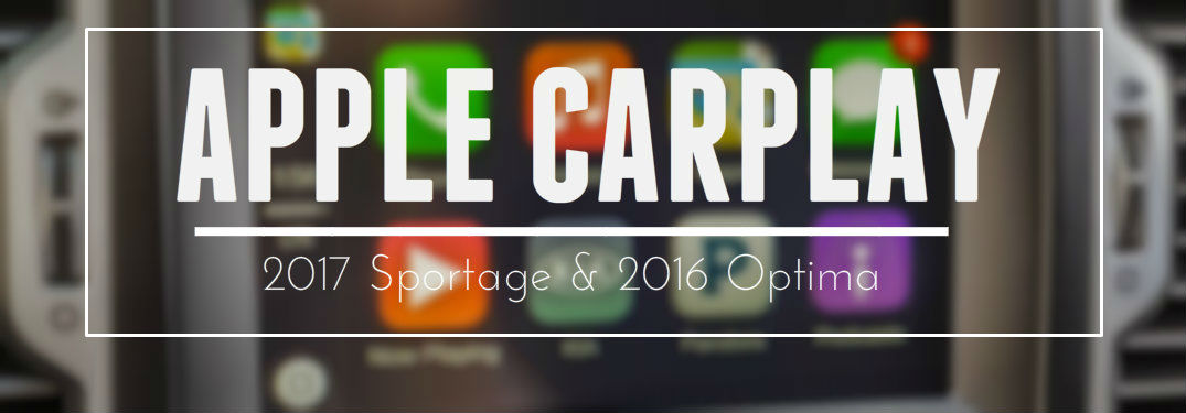Apple Carplay Now Available In The 2017 Sportage And 2016 Optima