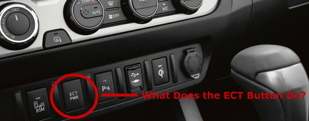 What Does the Toyota Tacoma ECT Button Do?