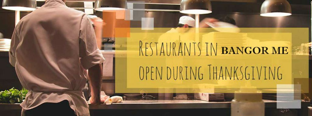 Which Restaurants Are Open For Thanksgiving Dinner 2017