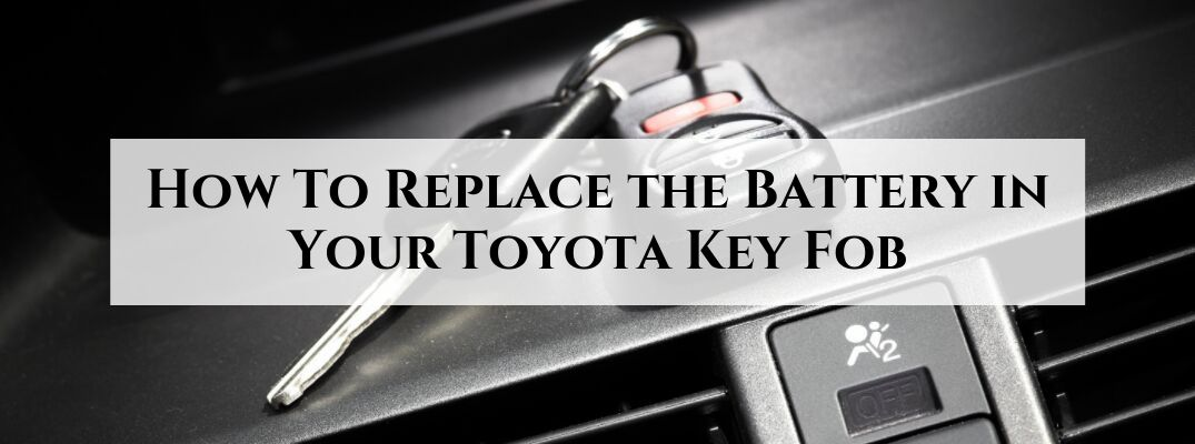 Step-By-Step Instructions to Change the Battery in Your Toyota Key Fob