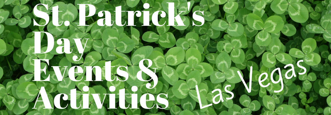 St. Patrick's Day events & Activities Las Vegas on a clover bacground