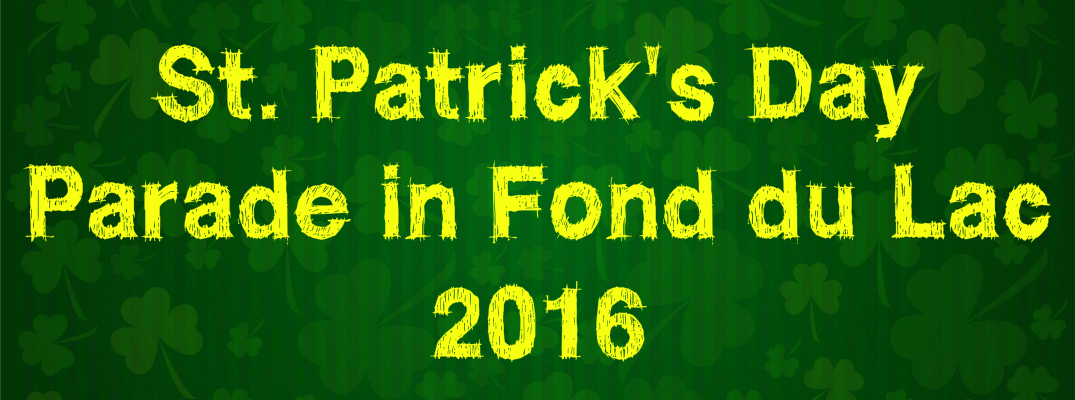 2016 St. Patrick's Day Parade in Fond du Lac WI