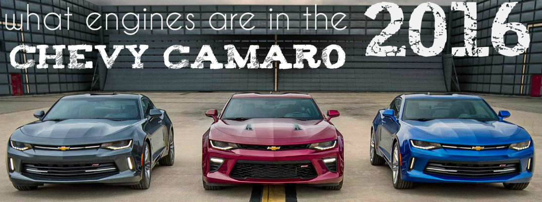 What engines are in the 2016 Chevy Camaro?