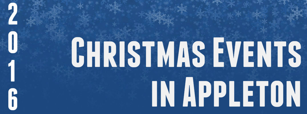 2016 Christmas Events in Appleton WI