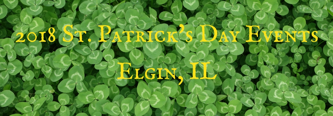 St. Paddy's Day events in Elgin, IL