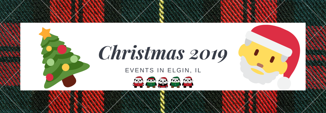 "A banner adorned with cartoon Christmas images reads, ""Christmas 2019 events in Elgin, IL"""