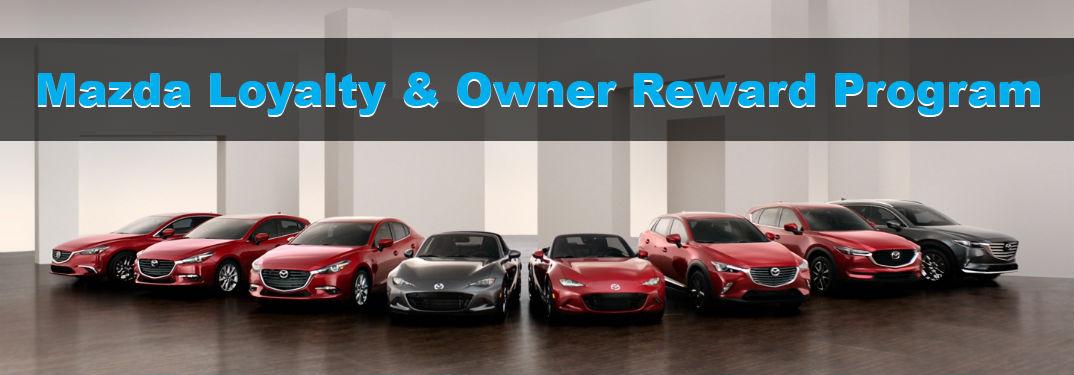 What is the Mazda Loyalty Reward Program?