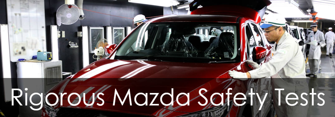 5 Rigorous Mazda Safety Tests with image of 2018 Mazda CX-5 being inspected
