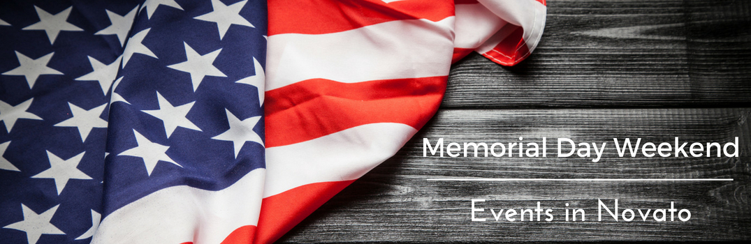 Memorial Day Weekend Events in Novato Title and an American Flag