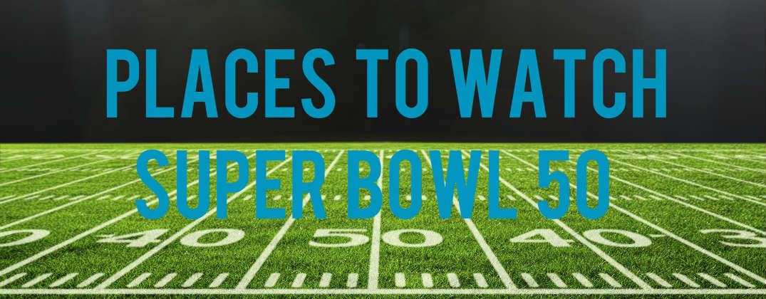 places to watch super bowl 50 charlotte nc