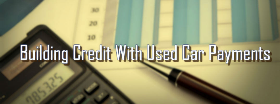 Can You Build Credit by Buying a Used Car?