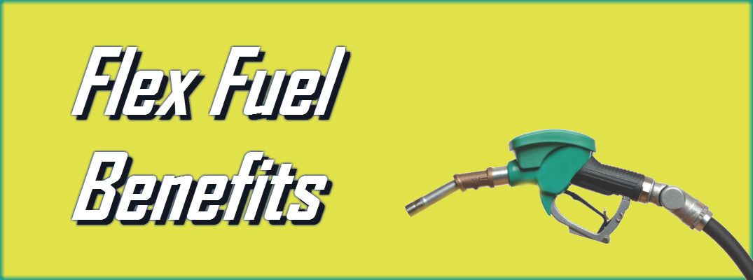 Advantages of Flex Fuel Vehicles