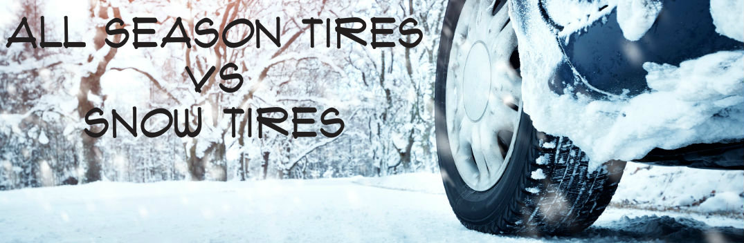 all season tires vs snow tires