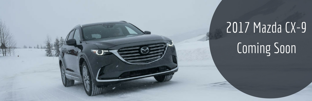 2017 mazda cx-9 coming soon