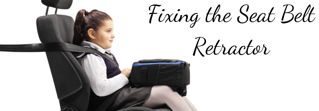 "A girl sits in a car seat with a seat belt buckled around her, trailing off behind into the abyss. Text in front says, ""Fixing the Seat Belt Retractor"" in cursive writing."