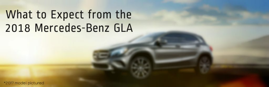 What to expect from the 2018 mercedes benz gla for What is the b service for mercedes benz