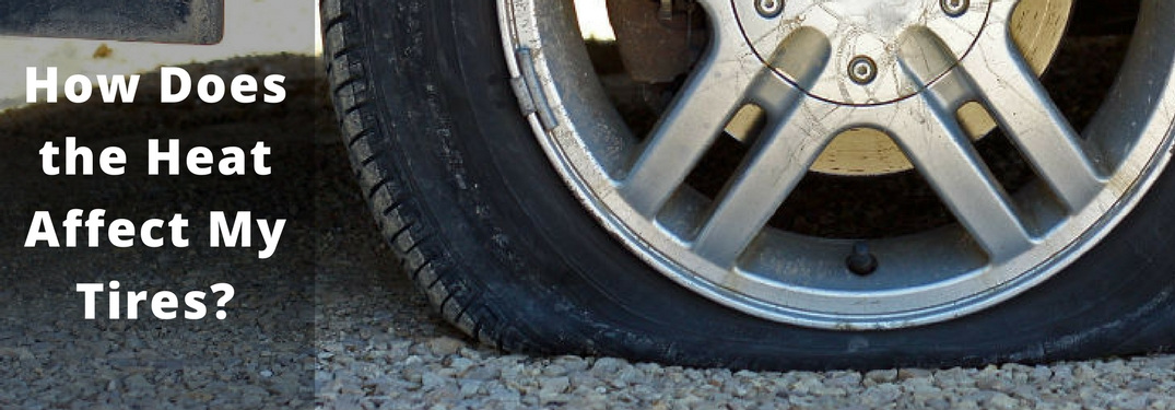 How Does the Summer Heat Affect My Tires?