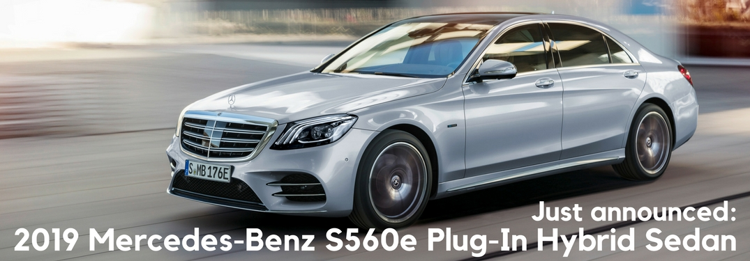 2019 mercedes-benz s560e plug-in hybrid sedan
