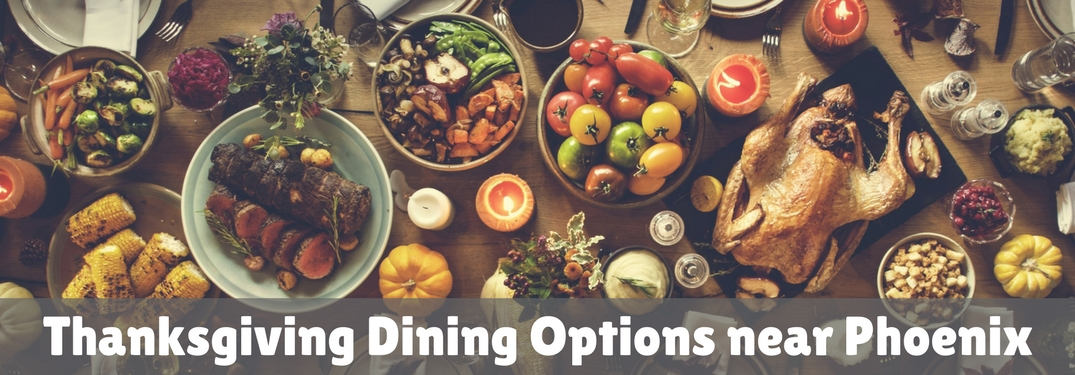 thanksgiving dining options near phoenix arizona az