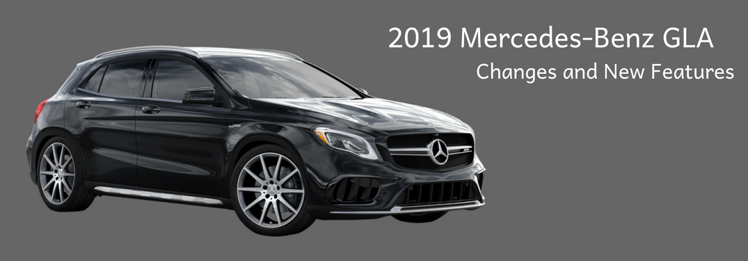 2018 mercedes-benz gla new changes and features