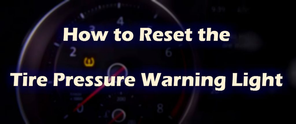 How to reset your VW Tire Pressure Monitoring System