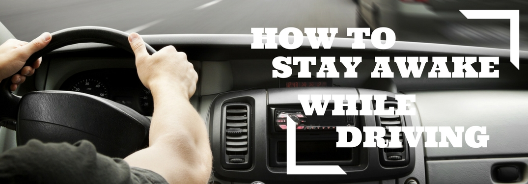 How to stay awake while driving on a dashboard driving background