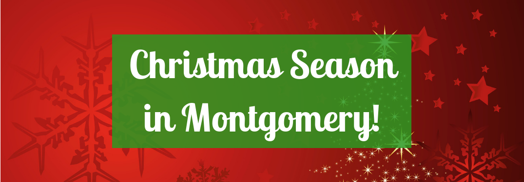 "red christmas background with ""christmas season in montgomery!"" text over it"