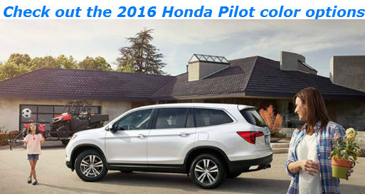 Attractive Give Your Dad The Fatheru0027s Day He Deserves! » Check Out The 2016 Honda  Pilot Color Options_o