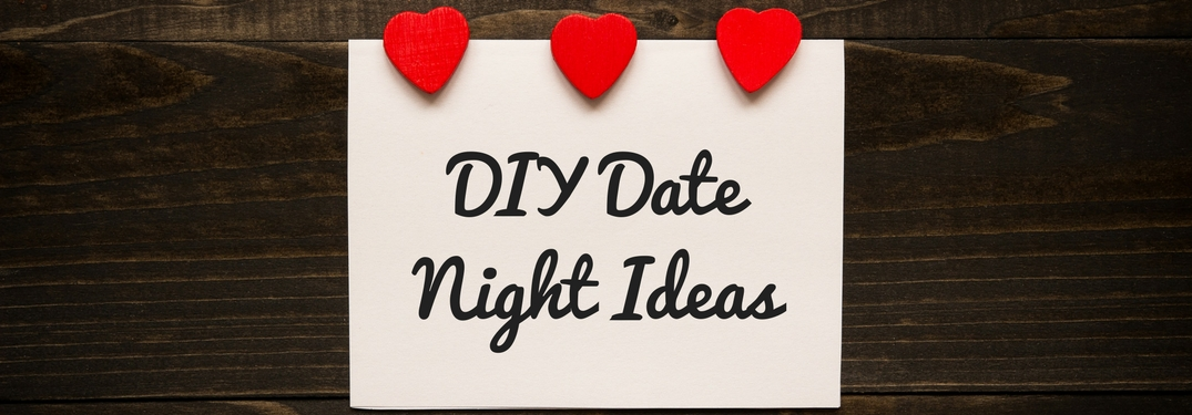 Diy Date Night Ideas Valentine S Day 2018