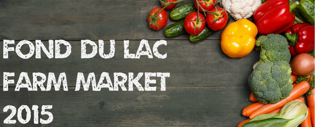 Where is the Fond du Lac Farmers Market 2015?