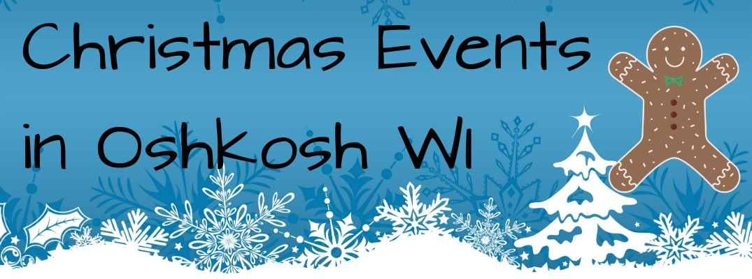 2015 Christmas events in Oshkosh WI