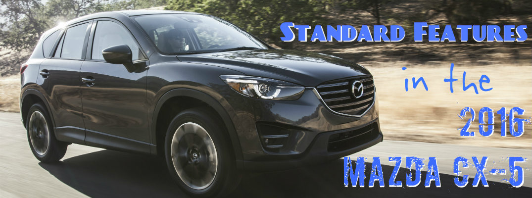 what features come standard on the 2016 mazda cx-5 touring?