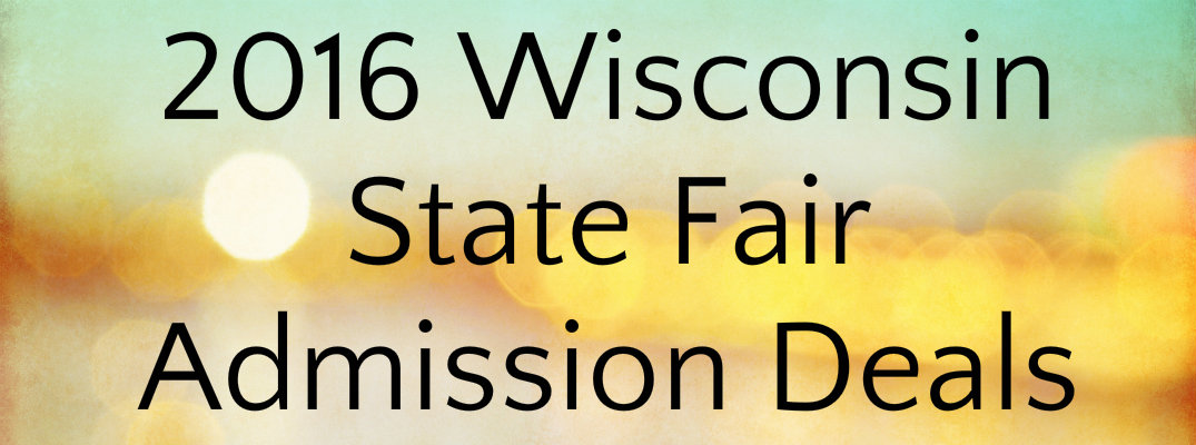 What are the 2016 Admissions deals for the Wisconsin State Fair?