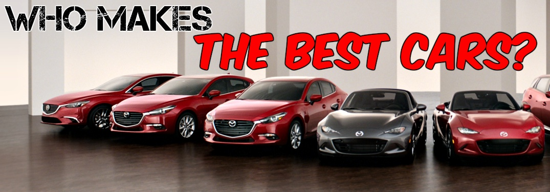 2018 Mazda vehicle lineup with who makes the best cars text