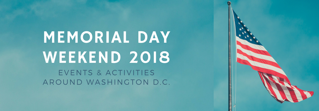 Memorial-Day-weekend-2018-events-and-activities-in-Washington-DC-title-next-to-American-flag-blowing-in-wind