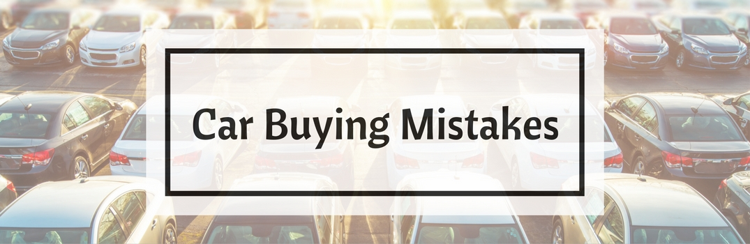 car buying mistakes car lot