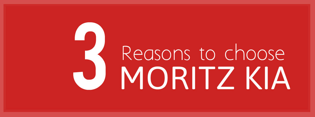 3 Reasons to choose Moritz Kia
