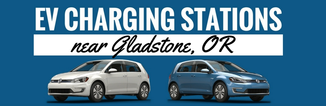 Dick Hannah Volkswagen >> Electric Vehicle Charging Stations near Gladstone OR