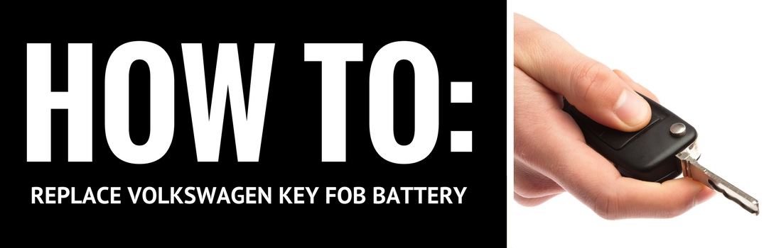 How to Replace the Battery in your Volkswagen's Key Fob