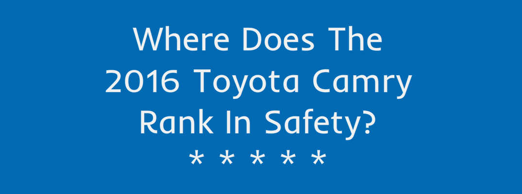 2016 Toyota Camry Safety Ratings